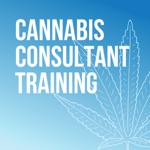 Cannabis Consultant Training