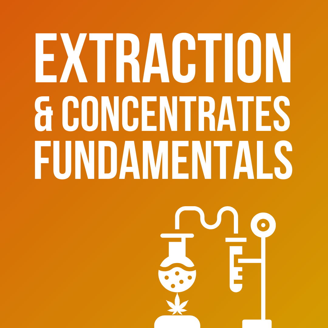Extraction & Concentrates Fundamentals